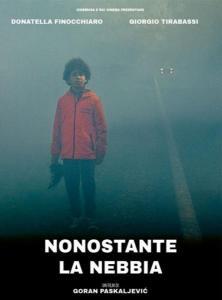 Nonostante la Nebbia